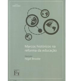 Marcos Históricos na Reforma da Educação