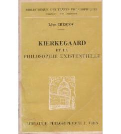 Kierkegaard et la philosophie existentielle