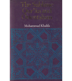 The Sublime Qur'an and Orientalism