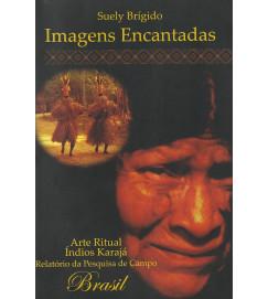Imagens Encantadas - Arte Ritual, Índios Karajá : relatório da pesquisa de campo