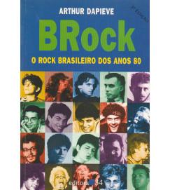 BRock : O Rock brasileiro dos anos 80