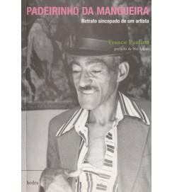 Padeirinho da Mangueira : retrato sincopado de um artista