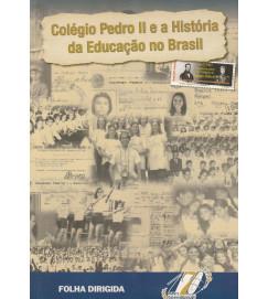 Colégio Pedro Segundo e a História da Educação no Brasil