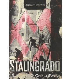 Stalingrado : O Cerco Fatal
