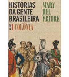Histórias da gente brasileira volume 1 : Colônia