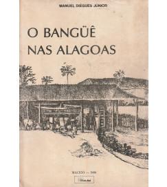 O Banguê nas Alagoas