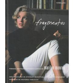 Marilyn Monroe - Fragmentos : poemas, anotações íntimas, cartas