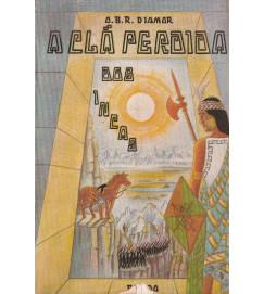 O Clã Perdido dos Incas