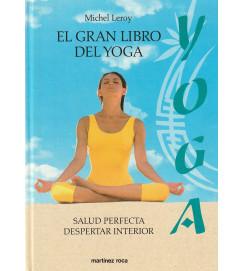 El Gran Libro Del Yoga : salud perfecta despertar interior