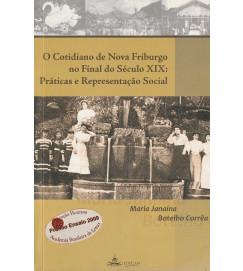 O cotidiano de Nova Friburgo no final do século XIX : práticas e representação social