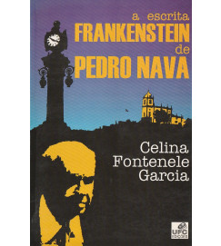 A Escrita Frankenstein de Pedro Nava