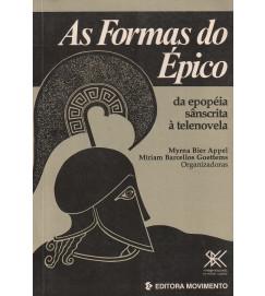 As Formas do Épico da epopéia sânscrita à telenovela