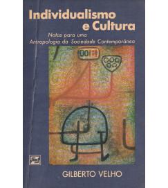Individualismo e Cultura - notas para uma antropologia da sociedade contemporânea