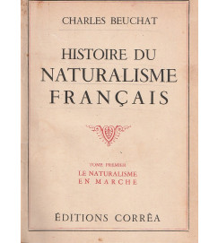 Histoire du Naturalisme Français - 2 volumes