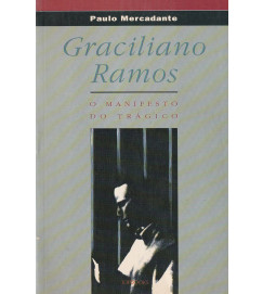 Graciliano Ramos - O Manifesto do Trágico