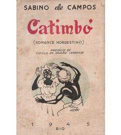 Catimbó ( Romance Nordestino ) prefácio de Catulo da Paixão Cearense