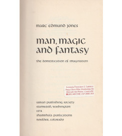 Man, Magic and Fantasy - the domestication of imagination