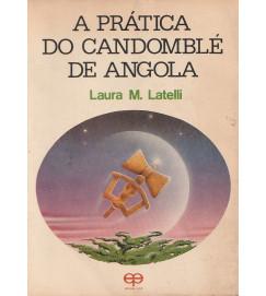 A Prática do Candomblé de Angola