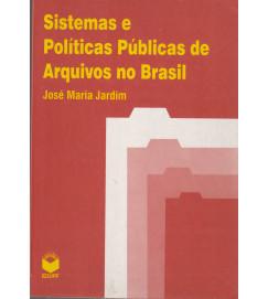 Sistemas e Políticas de Arquivos no Brasil