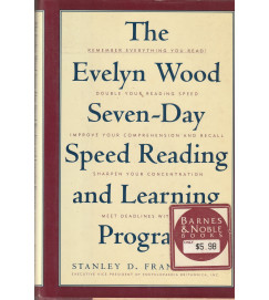 The Evelyn Wood Seven Day Speed Reading and Learning Program - Stanley D Frank