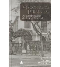 Visconde de Piraja 487 as Domingueiras de Aníbal Machado