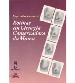 Rotinas Em Cirurgia Conservadora da Mama