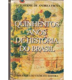 Quinhentos Anos de Historia do Brasil