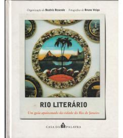 Rio Literário um Guia Apaixonado da Cidade do Rio de Janeiro