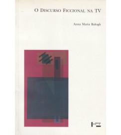 O Discurso Ficcional na Tv
