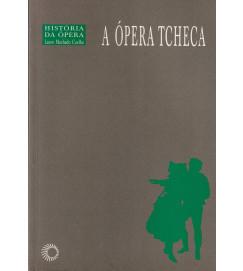 A Ópera Tcheca História da ópera