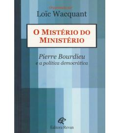 O Ministério do Ministério Pierre Bourdieu e a Politica Democrática