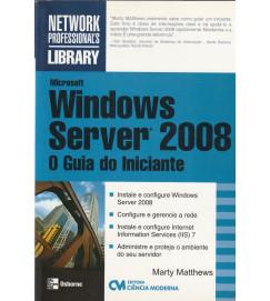 Windows Server 2008 o Guia do Iniciante