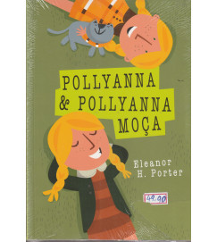 Pollyanna & Pollyanna Moça