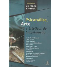 Psicanálise Arte e Estéticas de Subjetivação