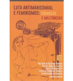 Luta Antimanicomial e Feminismo Formação e Militâncias