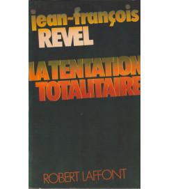 La Tentation Totalitaire