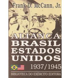 Aliança Brasil Estados Unidos 1937/1945