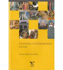 Cultura é Patrimonio um guia
