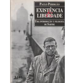 Existencia & Liberdade uma introdução á filosofia de Sartre
