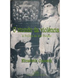 O Mundo da Violencia a policia da era Vargas