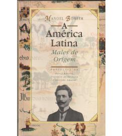 A América Latina Males de Origem