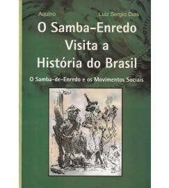 O Samba Enredo Visita a História do Brasil