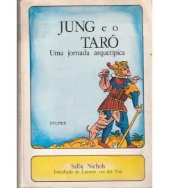 Jung e o Taro uma Jornada Arquetípica