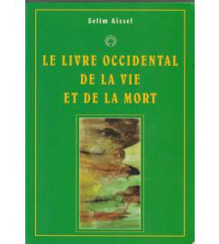 Le Livre Occidental de La Vie et de La Mort
