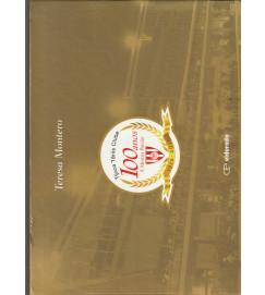 Tijuca Tênis Clube 100 Anos a Mesma Paixão 1915-2015