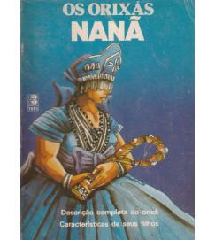 Os Orixás Nanã Descrição Completa do Orixá Características de seus filhos.