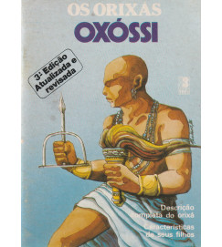 Os Orixás Oxóssi Descrição Completa do Orixá Características de seus filhos.