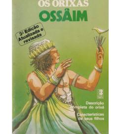 Os Orixás Ossâmi Descrição Completa do Orixá Características de seus filhos.