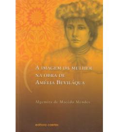 A Imagem da Mulher na Obra de Amélia Beviláqua