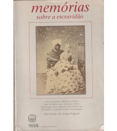 Memórias Sobre a Escravidão